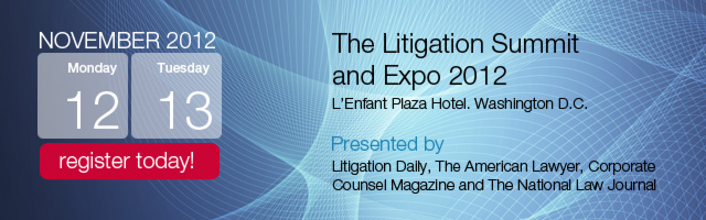 Register for The Litigation Summit and Expo 2012